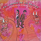 El Sonido de la Bestia by Richie Ray & Bobby Cruz