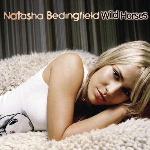 Wild Horses by Natasha Bedingfield