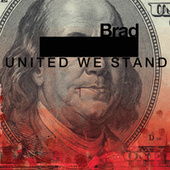 United We Stand by Brad