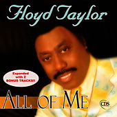 All of Me (Expanded Version) by Floyd Taylor
