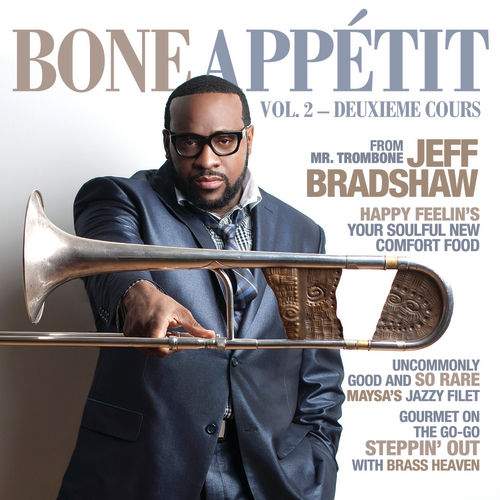 Bone Appétit Vol. 2 by Jeff Bradshaw