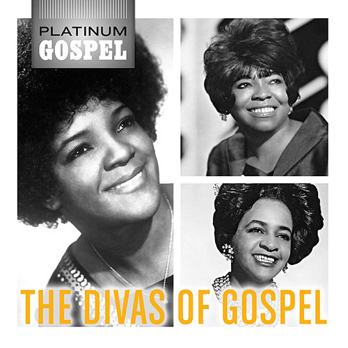 Platinum Gospel: The Divas Of Gospel by Various Artists