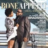 Bone Appétit Vol. 1 by Jeff Bradshaw