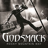 Rocky Mountain Way by Godsmack