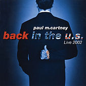 Back In The U.S.: Live 2002 by Paul McCartney