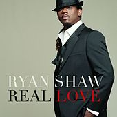 Real Love by Ryan Shaw