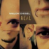Real by Melon Diesel
