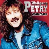 Achterbahn von Wolfgang Petry