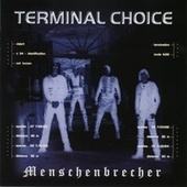 Menschenbrecher by Terminal Choice