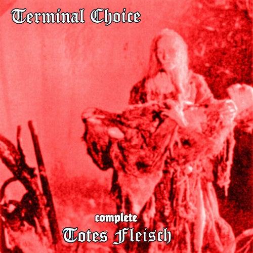Totes Fleisch by Terminal Choice