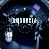 Melodies for the Devil by Amduscia