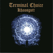 Khaosgott by Terminal Choice