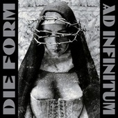Ad Infinitum by Die Form