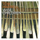 Wise Children von Tom Harrell