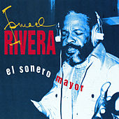 El Sonero Mayor by Ismael Rivera