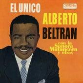 El Unico! by Alberto Beltran