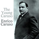 The Young Caruso by Enrico Caruso
