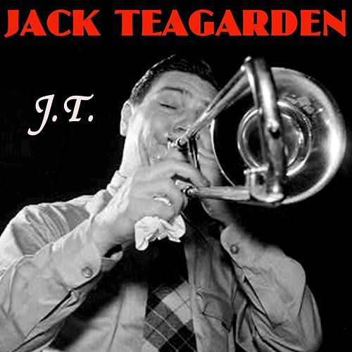 J.T. by Jack Teagarden