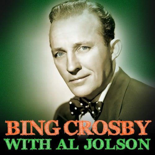 Bing Crosby With Al Jolson by Bing Crosby