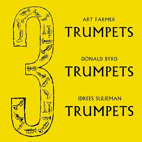 3 Trumpets by Donald Byrd