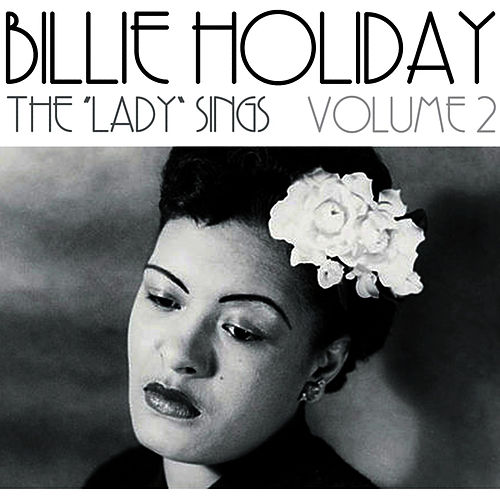The 'Lady' Sings Volume 2 by Billie Holiday