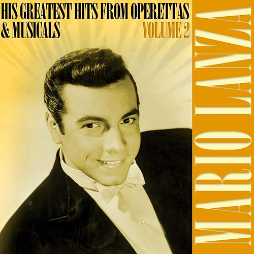 His Greatest Hits From Operettas & Musicals Volume 2 by Mario Lanza