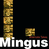 Alternate Takes by Charles Mingus