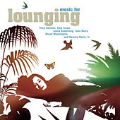 Music For Lounging von Various Artists