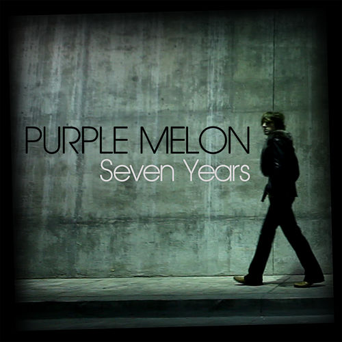 Seven Years EP by Purple Melon