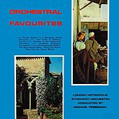 Orchestral Favourites by London Metropolis Symphony Orchestra
