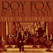 This Is Romance by Roy Fox And His Band