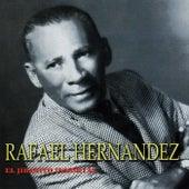 Rafael Hernandez: El Jibarito Inmortal by Various Artists