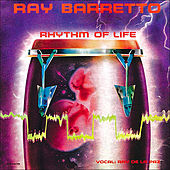 Rhythm Of Life by Ray Barretto