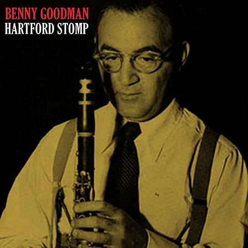 Hartford Stomp by Benny Goodman