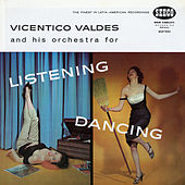 Listening and Dancing by Vicentico Valdes