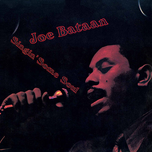 Singin' Some Soul by Joe Bataan