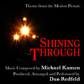 Shining Through - Theme from the Motion Picture for Solo Piano (Michael Kamen) by Dan Redfeld