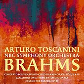 Brahms by NBC Symphony Orchestra