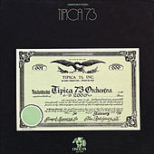 Tipica 73 by Tipica 73