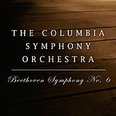 Beethoven Symphony No. 6 by Columbia Symphony Orchestra