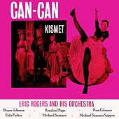 Can-Can/Kismet by Eric Rogers