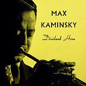 Dixieland Horn by Max Kaminsky
