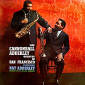 In San Francisco by Cannonball Adderley