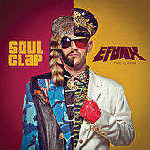 EFUNK: The Album by Soul Clap