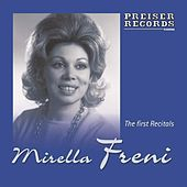 Mirella Freni - The first Recitals von Mirella Freni