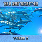 This Is Dream Trance Anthems Volume 2 by Various Artists