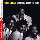 Coming Back To You (Remastered) by First Class