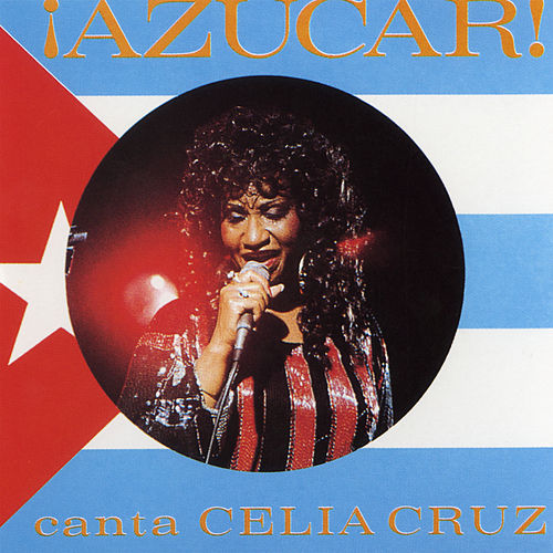 Azucar by Celia Cruz