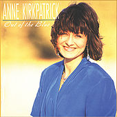 Out of the Blue by Anne Kirkpatrick