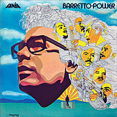 Barretto Power by Ray Barretto